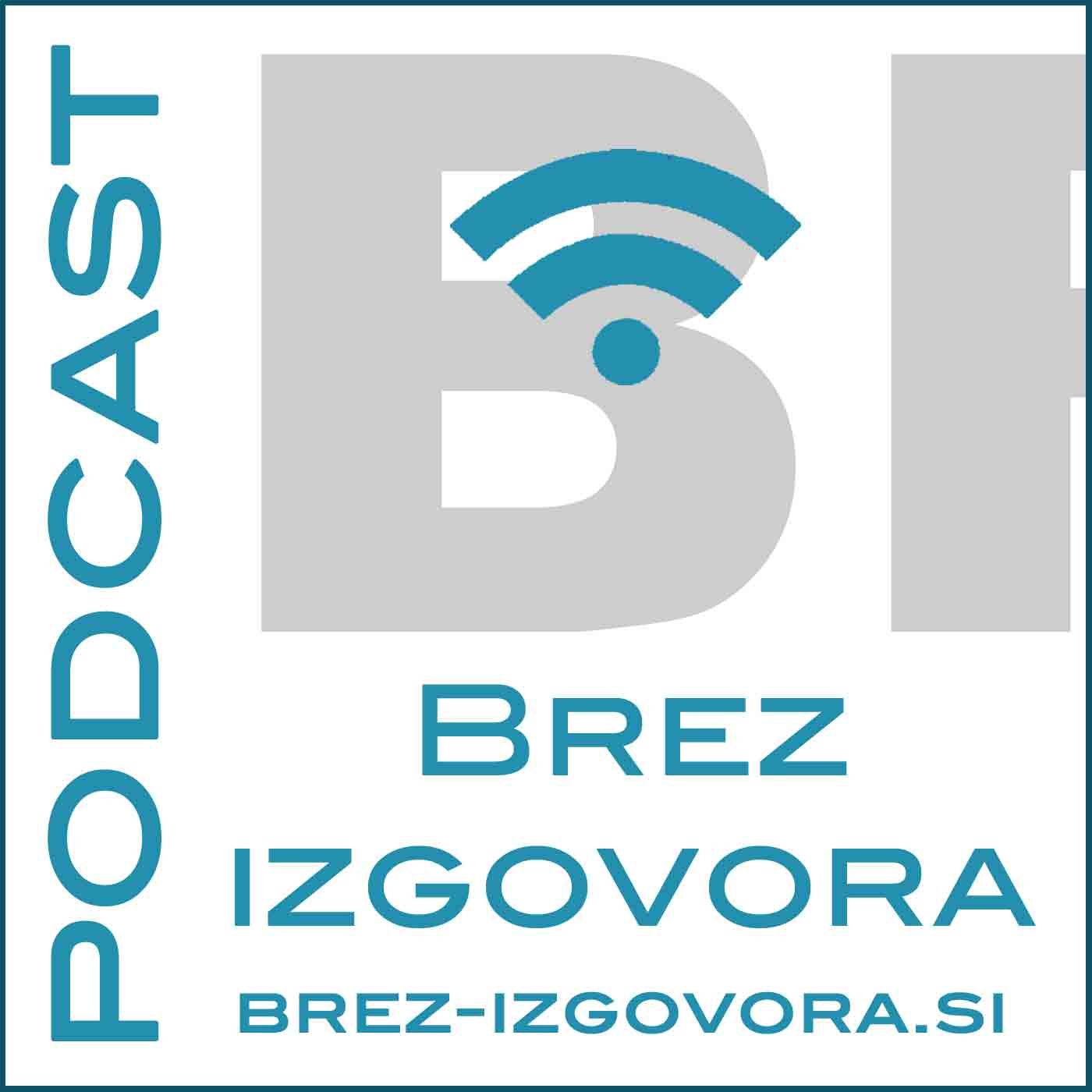 Podcast BREZ IZGOVORA – Podcast.si