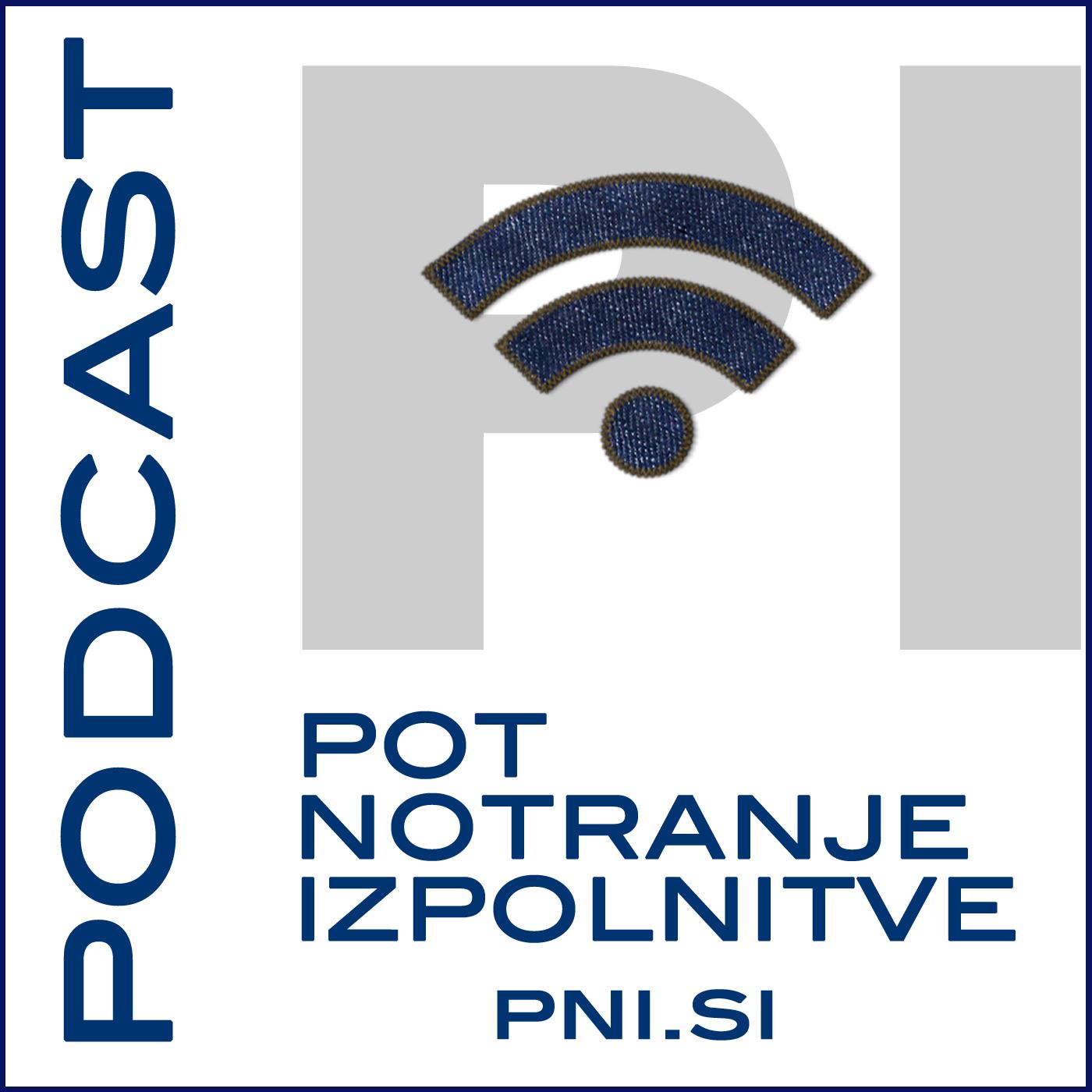 Podcast POT NOTRANJE IZPOLNITVE – Podcast.si